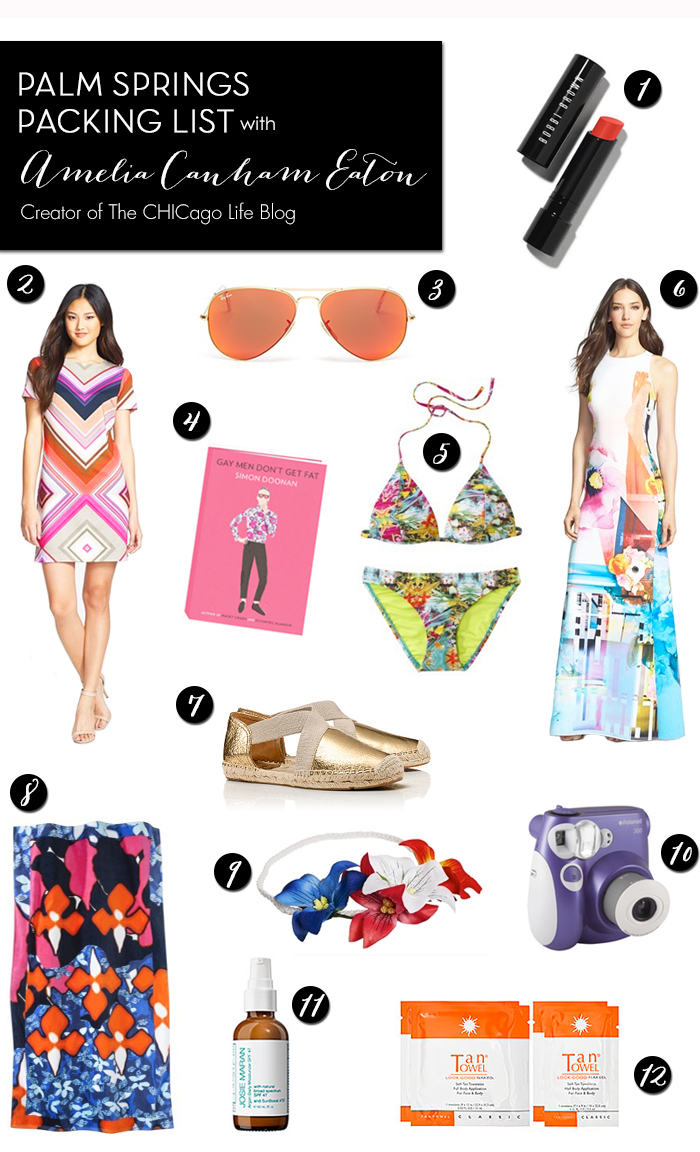 Palm Springs Packing List - Amelia Canham Eaton of The CHICago Life Blog