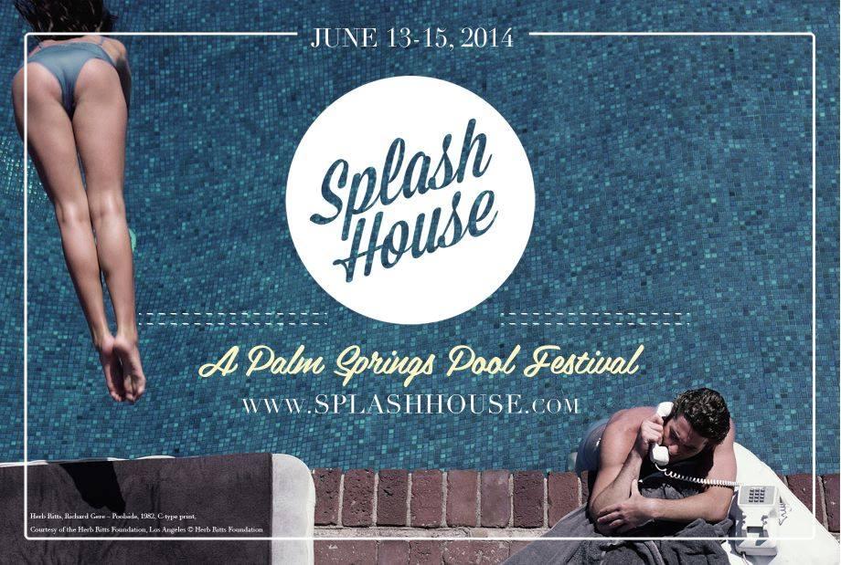 Splash House Palm Springs 2014